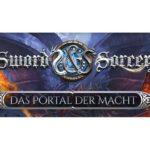 Sword & Sorcery – Das Portal der Macht