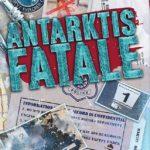 Detective Stories: Antarktis Fatale